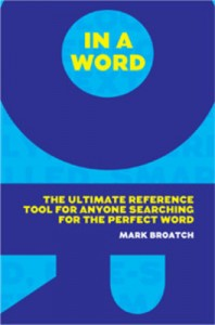 in-a-word-the-essential-tool-for-finding-the-perfect-word-400x400-imad99qyjz5ehyzp
